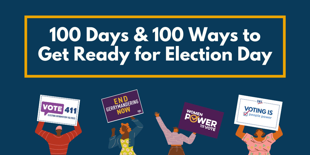 100 Days-100 Ways to Get Ready for Election 2020